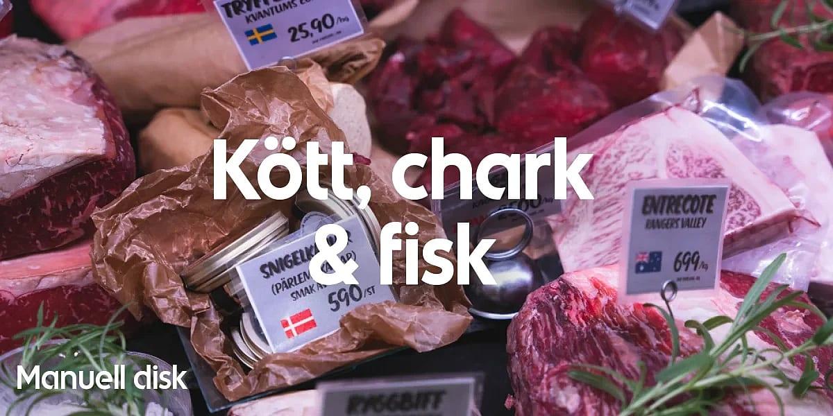 Kött, chark och fisk