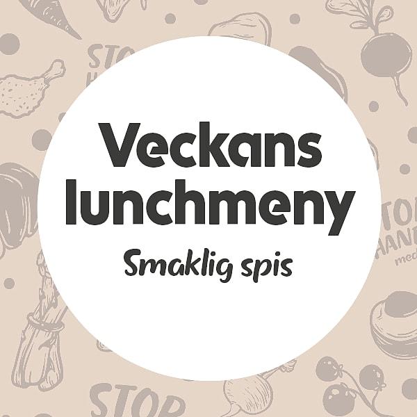 Veckans lunchmeny