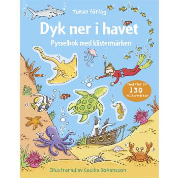 Dyk ner i havet - Pysselbok med klistermärken